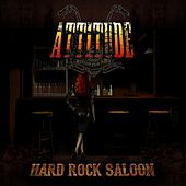Play & Download Hard Rock Saloon by Attitude | Napster