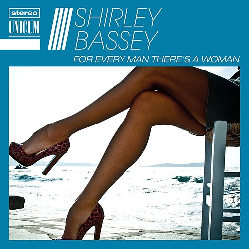 For Every Man There's a Woman de Shirley Bassey