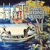 Play & Download Chants et danses vaudous en Haïti by Various Artists | Napster