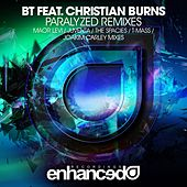 Paralyzed (Remixes) (feat. Christian Burns) by BT