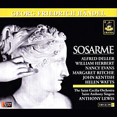 Play & Download Handel: Sosarme, HWV 30 by Various Artists | Napster