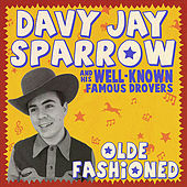 Olde Fashioned by Davy Jay Sparrow