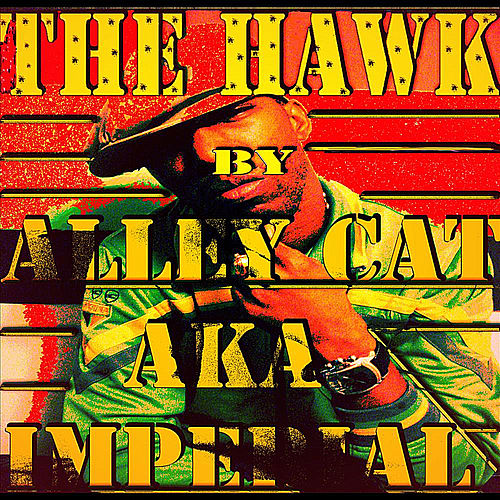 Play & Download The Hawk by Alley Cat | Napster