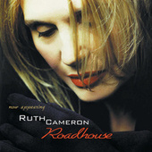 Play & Download Roadhouse by Ruth Cameron | Napster
