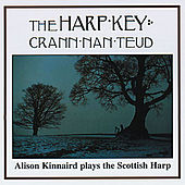 Play & Download The Harp Key by Alison Kinnaird | Napster