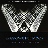 In the Dark by The Vanduras