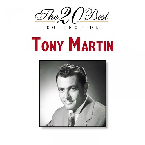 Play & Download The 20 Best Collection by Tony Martin | Napster