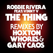 The Thing (Remixes) by Ivan Robles