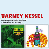 Play & Download Contemporary Latin Rhythms! + Breakfast at Tiffany's (Bonus Track Version) by Barney Kessel | Napster