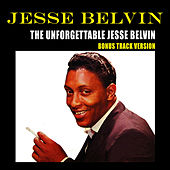 Play & Download The Unforgettable Jesse Belvin (Bonus Track Version) by Jesse Belvin | Napster
