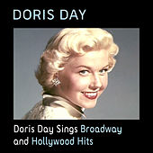 Doris Day Sings Broadway and Hollywood Hits by Doris Day