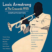 Play & Download Louis Armstrong at the Crescendo 1955. Complete Edition (Bonus Track Version) by Louis Armstrong | Napster