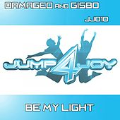 Be My Light by Damaged