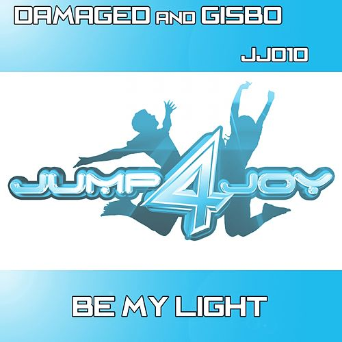 Play & Download Be My Light by Damaged | Napster