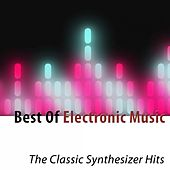 Play & Download Best of Electronic Music (The Classic Synthesizer Hits) by Cyber Orchestra | Napster