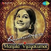 Play & Download Remembering Manjula Vijayakumar by Various Artists | Napster