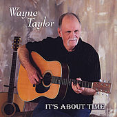 It's About Time by Wayne Taylor
