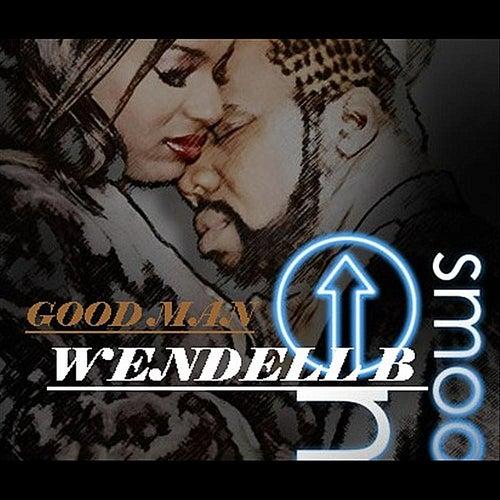 Good Man by Wendell B