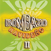 Bombazo Navideno, Vol. 2 by Various Artists