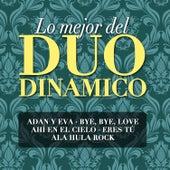 Lo Mejor del Dúo Dinámico by Dúo Dinámico