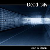 Dead City by Bjørn Lynne