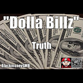 Play & Download Dolla Billz by Truth | Napster