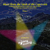 Play & Download Music from the Land of the Capricorn - Vol. 1 by Various Artists | Napster