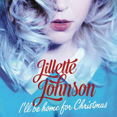 Play & Download I'll Be Home for Christmas by Jillette Johnson | Napster
