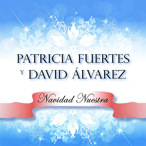 Navidad Nuestra by Patricia Fuertes