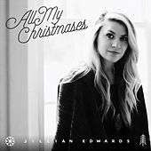 Play & Download All My Christmases by Jillian Edwards | Napster