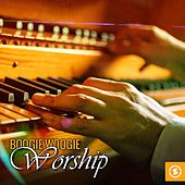 Play & Download Boogie Woogie Worship by Various Artists | Napster