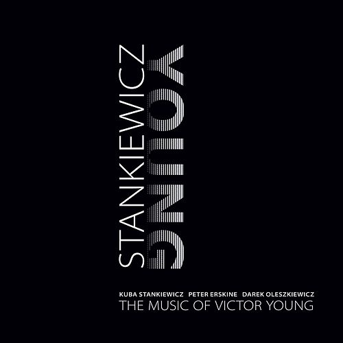 The Music of Victor Young by Kuba Stankiewicz