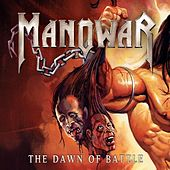 Play & Download The dawn of Battle by Manowar | Napster