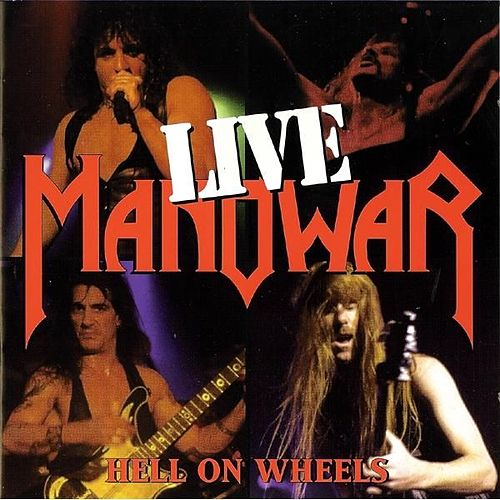 Hell on Wheels - Live by Manowar