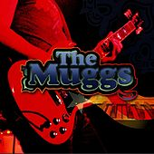 Play & Download the Muggs by The Muggs | Napster