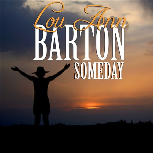 Play & Download Someday by Lou Ann Barton | Napster
