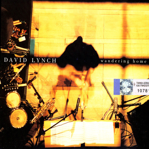 Wandering Home (Recorded Live At The Athens Concert Hall) by David Lynch (Jazz)