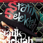 Spell My Name Right (The Album) von Statik Selektah