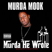 Play & Download Murda He Wrote  by Murda Mook | Napster
