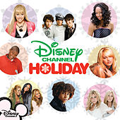 Play & Download Disney Channel Holiday by Various Artists | Napster
