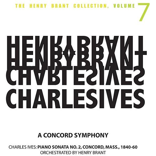 Play & Download A Concord Symphony: Piano Sonata No. 2, Concord, Mass. by Henry Brant | Napster