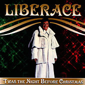 Play & Download T'was The Night Before Christmas by Liberace | Napster