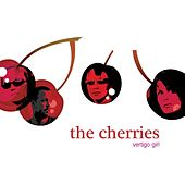 Play & Download Vertigo Girl by The Cherries | Napster