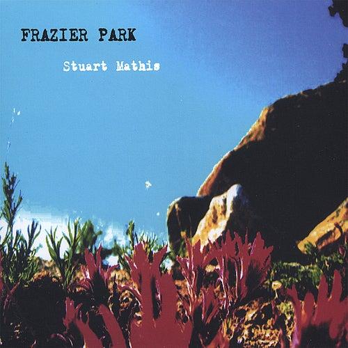 Frazier Park by Stuart Mathis