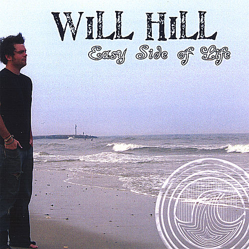 Play & Download Easy Side of Life by Will Hill | Napster
