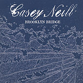 Play & Download Brooklyn Bridge by Casey Neill | Napster