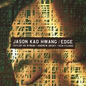 Play & Download Jason Kao Hwang/ Edge by Jason Kao Hwang | Napster