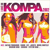 Play & Download L'année Du Kompa 2002 by Various Artists | Napster
