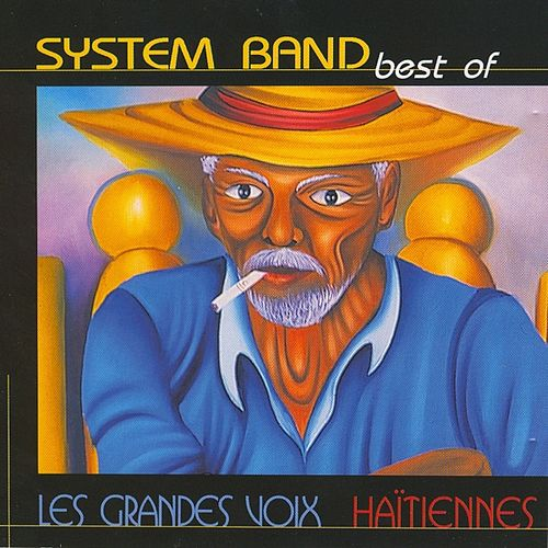 Play & Download System Band Best Of Les Grandes Voix by System Band | Napster