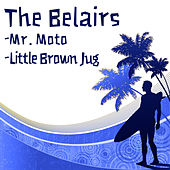 Mr. Moto b/w Little Brown Jug by The Bel-Airs